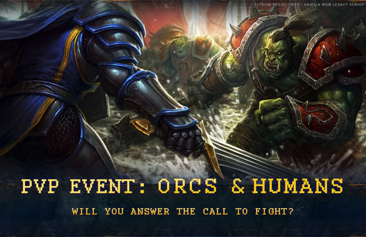 PvP Event: Orcs & Humans! - Other - Elysium Project